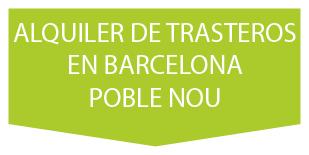 ALQUILER DE TRASTERO EN BARCELONA POBLE NOU
